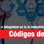 México, referente en la aplicación de códigos de ética, transparencia e integridad de la Industria Farmacéutica (IF)