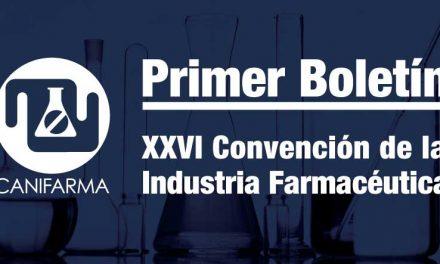 Primer Boletín | XXVI Convención de la Industria Farmacéutica