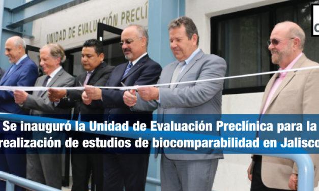 Se inauguró la Unidad de Evaluación Preclínica para la realización de estudios de biocomparabilidad en Jalisco