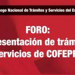 """FORO: """"Presentación de trámites y servicios de COFEPRIS"""""""