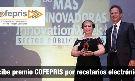 Recibe Premio COFEPRIS por recetarios electrónicos