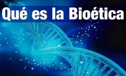 Qué es la Bioética