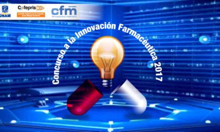 La Fundación UNAM, la COFEPRIS y el Consejo Farmacéutico Mexicano anuncian el Concurso a la Innovación Farmacéutica 2017