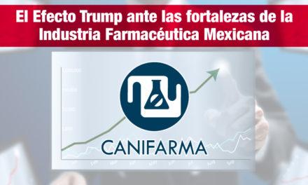 El Efecto Trump ante las fortalezas de la Industria farmacéutica Mexicana
