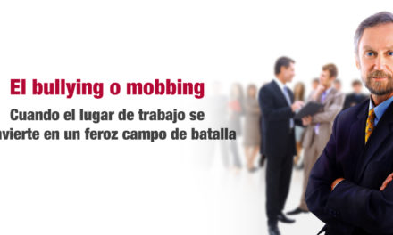El bullying o mobbing