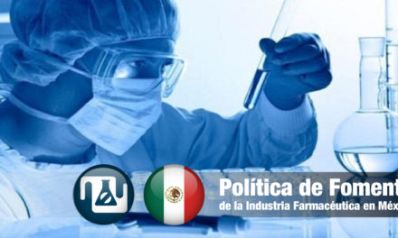 Política de Fomento de la Industria Farmacéutica en México