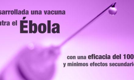 Desarrollada una vacuna contra el Ébola con una eficacia del 100% y mínimos efectos secundarios