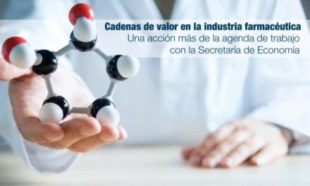 Cadenas de valor en la industria farmacéutica: Una acción más de la agenda de trabajo con la Secretaría de Economía