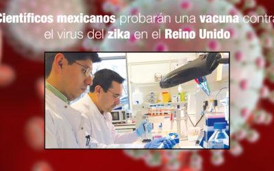 Científicos mexicanos probarán una vacuna contra el virus del zika en el Reino Unido