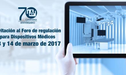 Invitación al Foro de regulación para Dispositivos Médicos: 13 y 14 de marzo de 2017