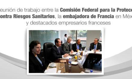 Reunión de trabajo entre la Comisión Federal para la Protección contra Riesgos Sanitarios, la embajadora de Francia en México y destacados empresarios franceses
