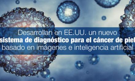 Desarrollan en EE.UU. un nuevo sistema de diagnóstico para el cáncer de piel basado en imágenes e inteligencia artificial