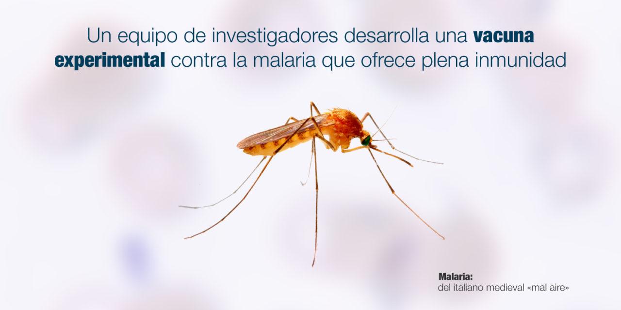 Un equipo de investigadores desarrolla una vacuna experimental contra la malaria que ofrece plena inmunidad
