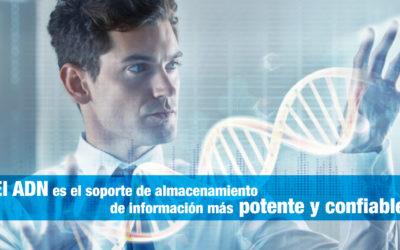 El ADN es el soporte de almacenamiento de información más potente y confiable.