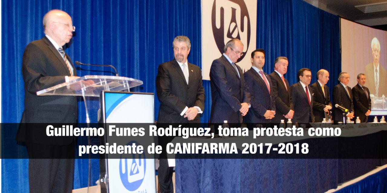 <strong>Guillermo Funes Rodríguez,</strong> toma protesta como presidente de CANIFARMA 2017-2018