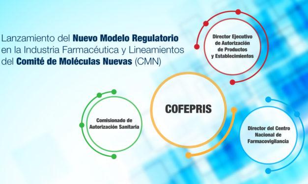 Lanzamiento del Nuevo Modelo Regulatorio en la Industria Farmacéutica y Lineamientos del Comité de Moléculas Nuevas (CMN)