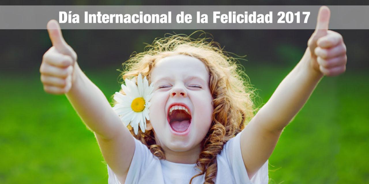 Día Internacional de la Felicidad 2017