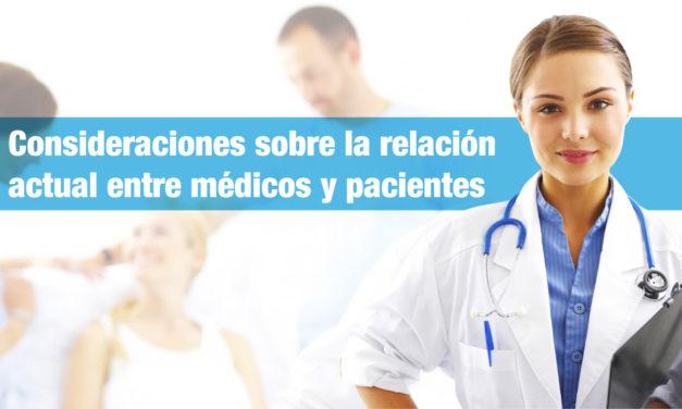 Consideraciones sobre la <strong>relación actualentre médicos y pacientes</strong>