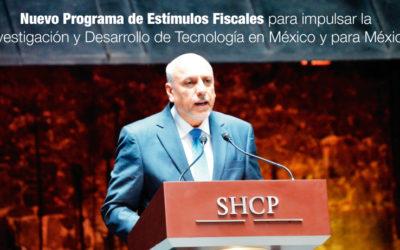 Nuevo Programa de Estímulos Fiscales para impulsar la Investigación y Desarrollo de Tecnología en México y para México