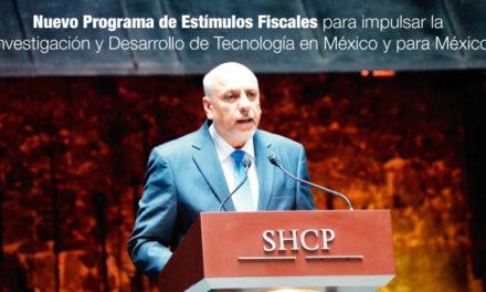 <strong>Nuevo Programa de Estímulos Fiscales</strong> para impulsar la Investigación y Desarrollo de Tecnología en México y para México