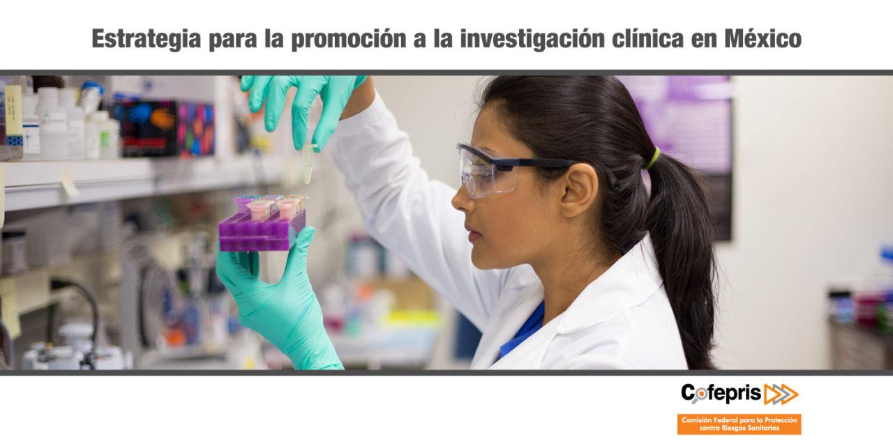 Estrategia para la promoción a la investigación clínica en México