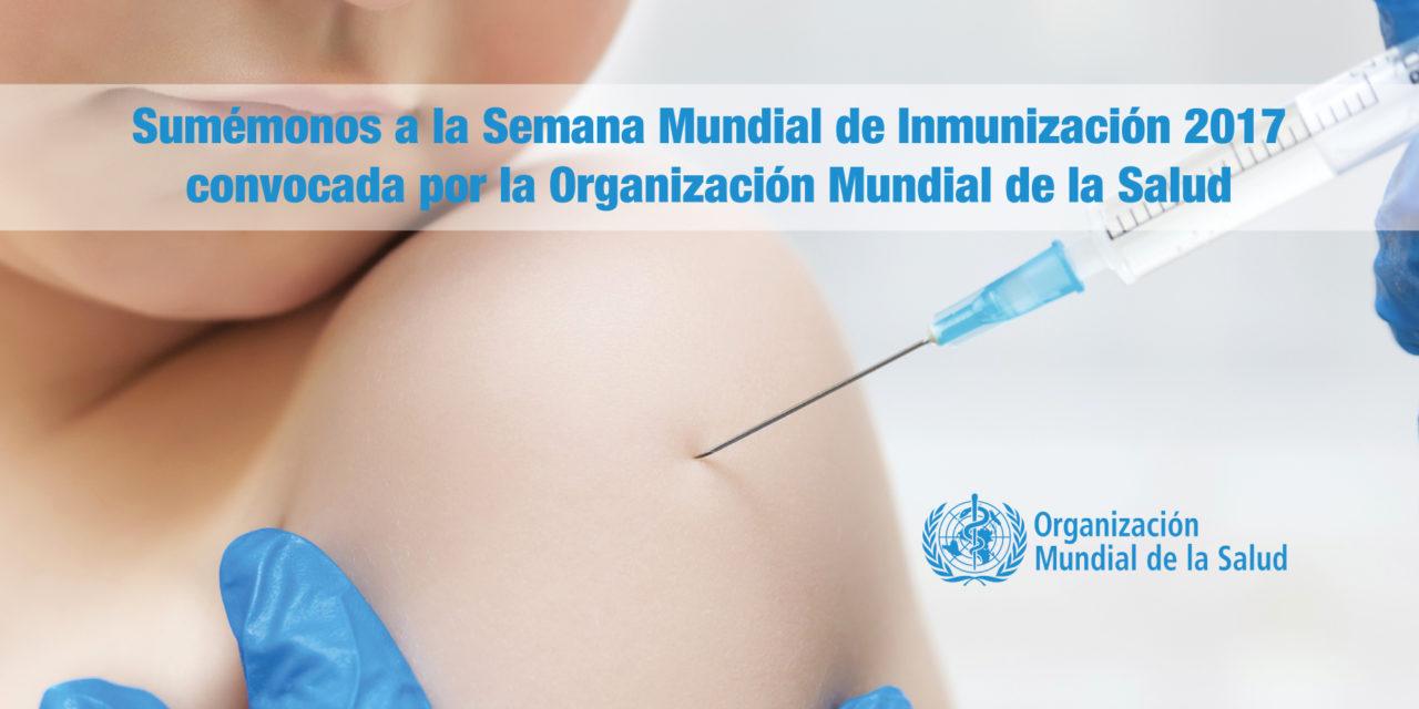 """<p class=""""p1""""><b>Sumémonos a la Semana Mundial de Inmunización 2017 convocada por la Organización Mundial de la Salud</b></p><p class=""""p2""""></p>"""