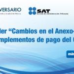 """Taller <strong>""""Cambios en el Anexo-20 y complementos de pago del CFDI""""</strong>"""