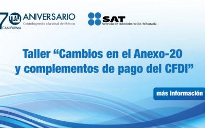 """Taller """"Cambios en el Anexo-20 y complementos de pago del CFDI"""""""