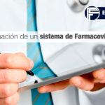 La evaluación de un sistema de Farmacovigilancia