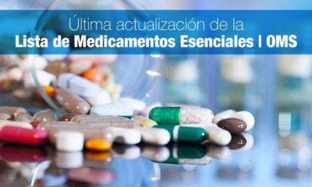 Última actualización de la Lista de Medicamentos Esenciales de la Organización Mundial de la Salud