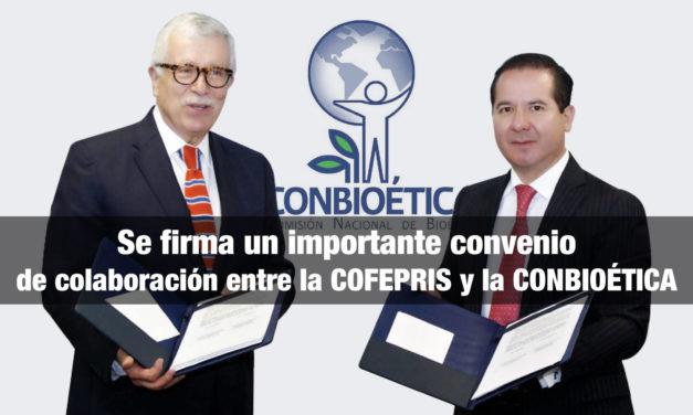 Se firma un importante convenio de colaboración entre la COFEPRIS y la CONBIOÉTICA