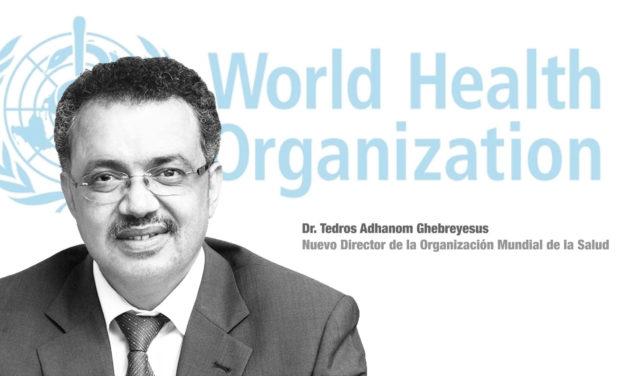 Dr. Tedros Adhanom Ghebreyesus nuevo director de la Organización Mundial de la Salud