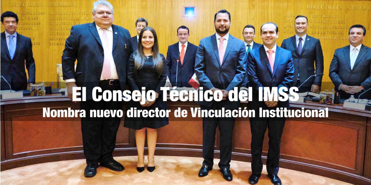El Consejo Técnico del IMSS nombra nuevo director de Vinculación Institucional