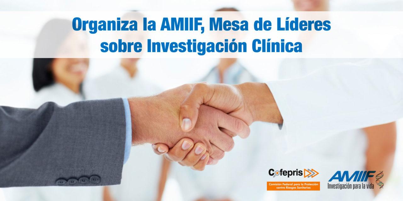 Organiza la AMIIF, Mesa de Líderes sobre Investigación Clínica