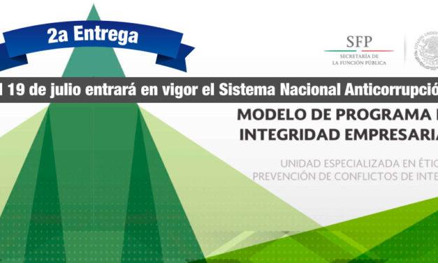 El 19 de julio entra en vigor el Sistema Nacional Anticorrupción | 2a. Entrega