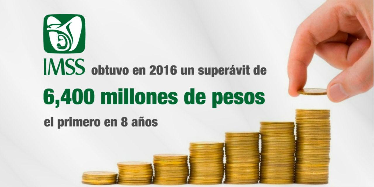 El IMSS obtuvo en 2016 un superávit de 6,400 millones de pesos, el primero en 8 años