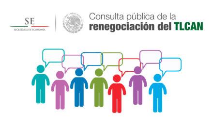 Abre la Secretaria de Economía, consulta pública de la renegociación del TLCAN