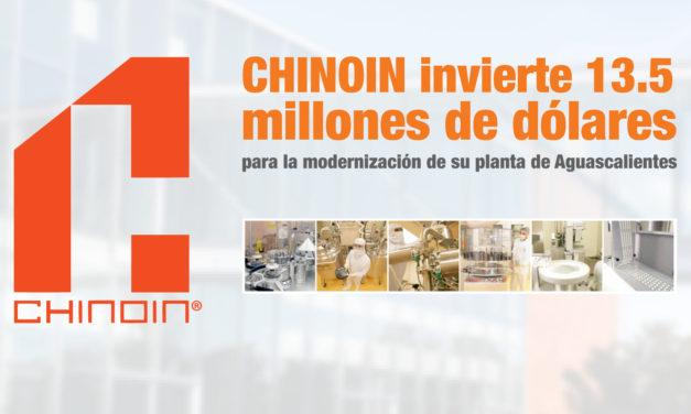 CHINOIN invierte 13.5 millones de dólares para la modernización de su planta de Aguascalientes