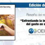 """Reseña del reporte """"Enfrentando la ineficiencia del gasto en salud"""""""