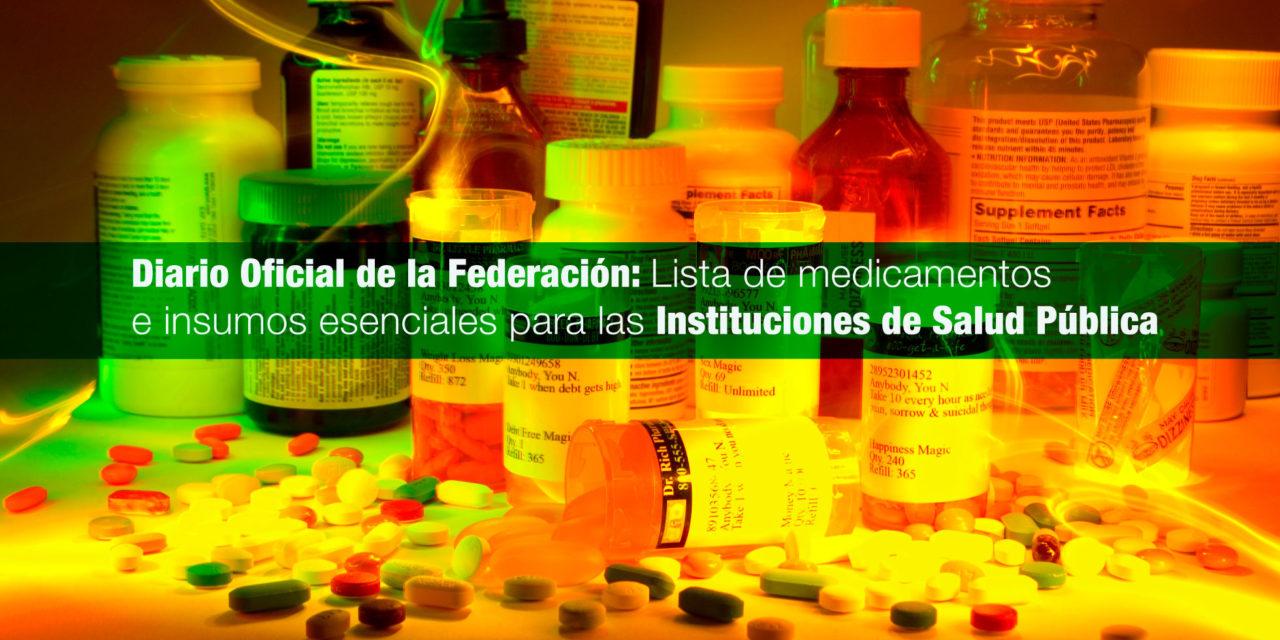 Se publicó en el Diario Oficial de la Federación la lista de medicamentos e insumos esenciales para las instituciones de salud pública