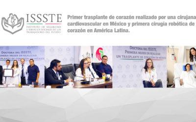 Primer trasplante de corazón realizado por una cirujana cardiovascular en México y primera cirugía robótica de corazón en América Latina, realizados con éxito en el Centro Médico Nacional del ISSSTE