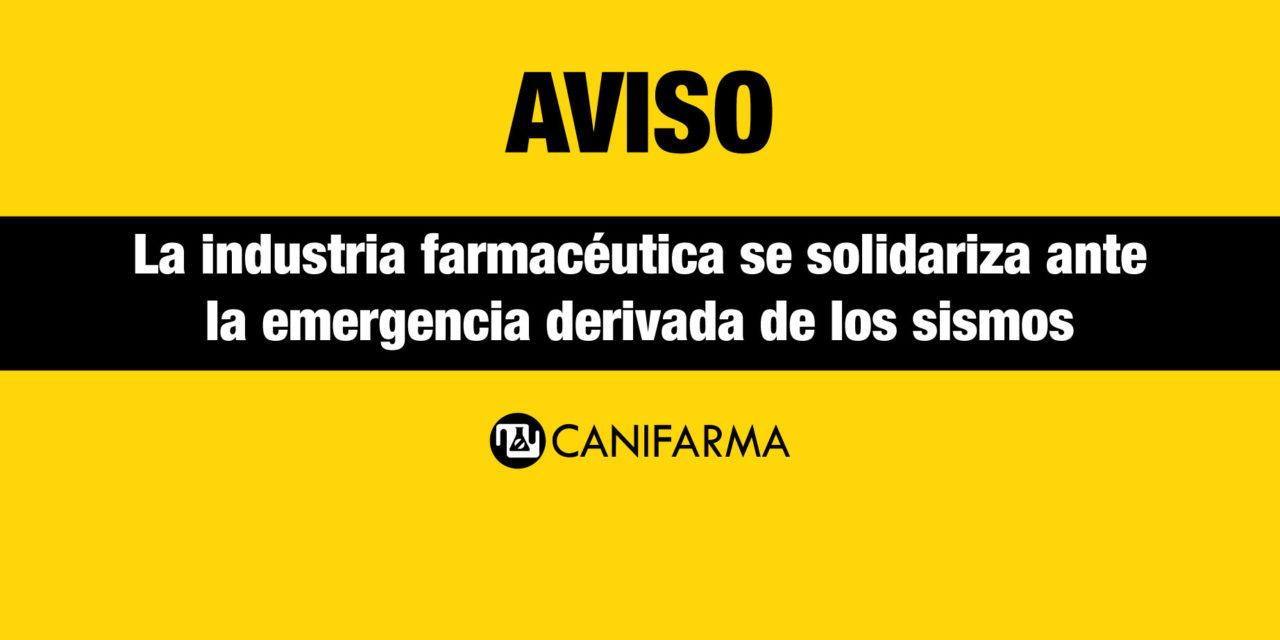 AVISO |La industria farmacéutica se solidariza ante la emergencia derivada de los sismos