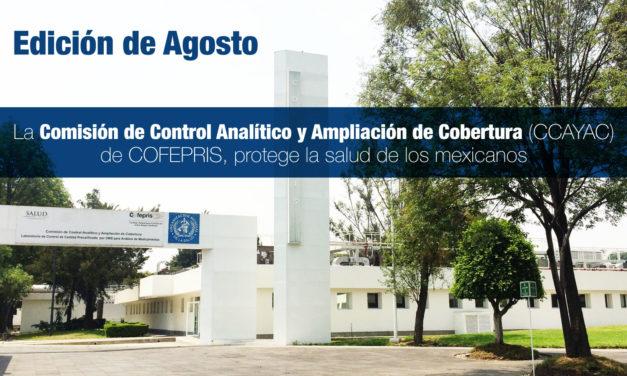 La Comisión de Control Analítico y Ampliación de Cobertura (CCAYAC) de COFEPRIS, protege la salud de los mexicanos