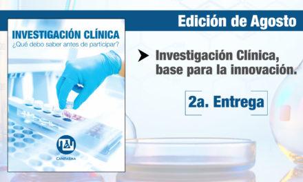 Investigación Clínica, base para la innovación II Parte