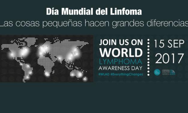 Día Mundial del Linfoma |Las cosas pequeñas hacen grandes diferencias