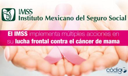 El IMSS implementa múltiples acciones en su lucha frontal contra el cáncer de mama