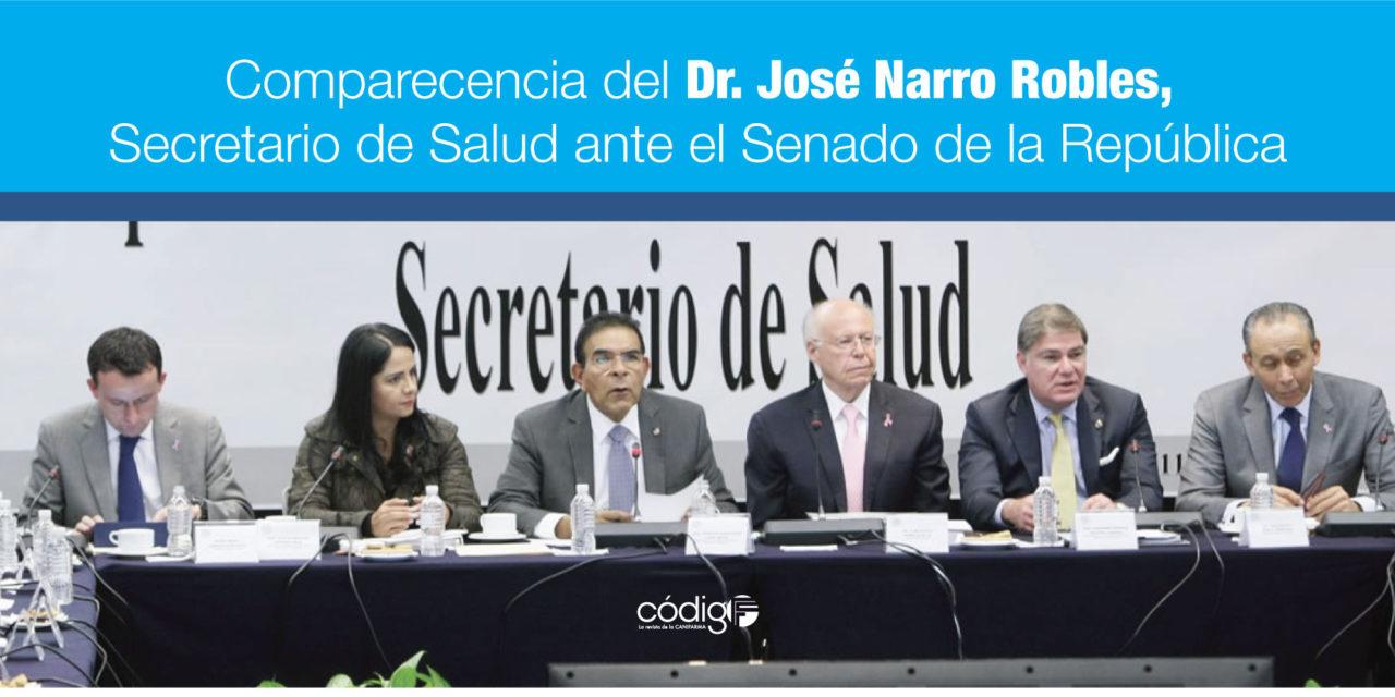 Comparecencia del Dr. José Narro Robles, Secretario de Salud ante el Senado de la República