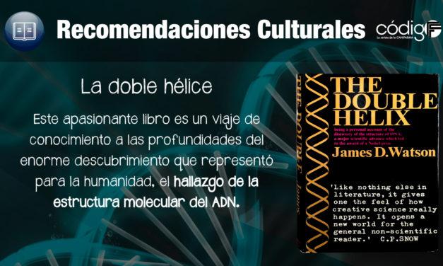 La doble hélice: una reseña autobiográfica sobre el descubrimiento del ADN