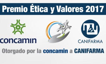 CANIFARMA recibe el Premio Ética y Valores 2017 otorgado por la CONCAMIN