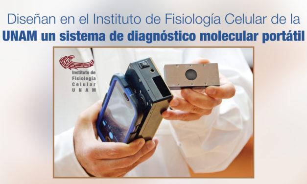 Diseñan en el Instituto de Fisiología Celular de la UNAM un sistema de diagnóstico molecular portátil